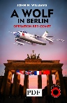 A Wolf in Berlin - Operation Red Comet.pdf